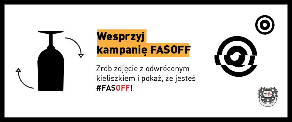 FASOFF – po co kampania społeczna?